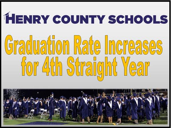 Henry County Schools - Graduation Rate Increases for 4th Straight Year