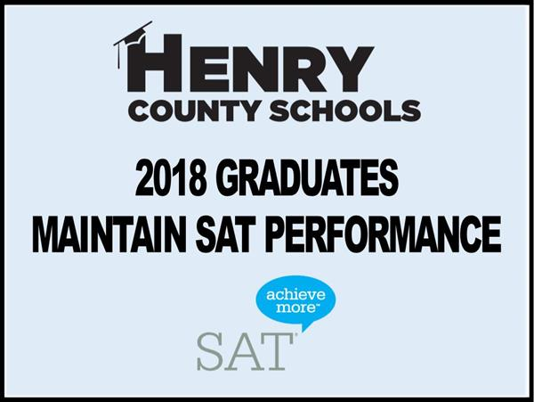 Henry County Schools - 2018 Graduates Maintain SAT Performance