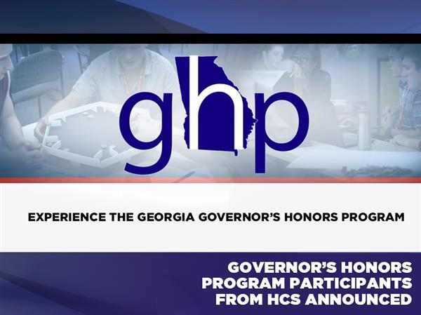 Governor's Honors Program Participants from HCS Announced