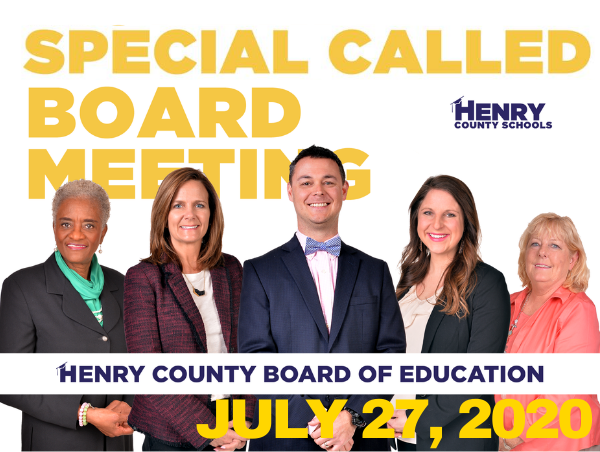 Special Called Meeting - Henry County Board of Education - July 27, 2020
