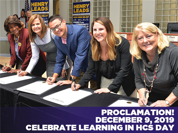 Proclamation! December 9, 2019 - Celebrate Learning in HCS Day