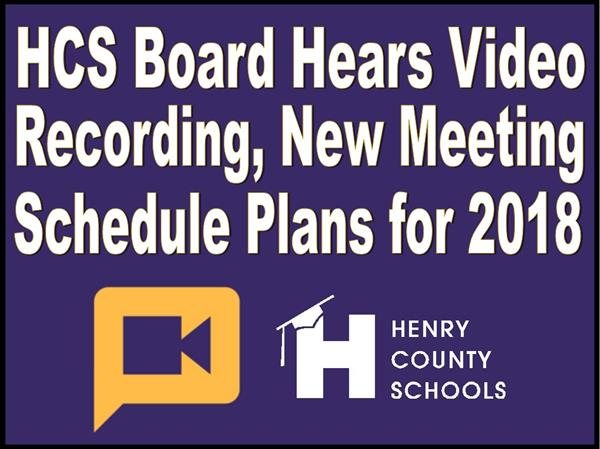 HCS Board Hears Video Recording, New Meeting Schedule Plans for 2018