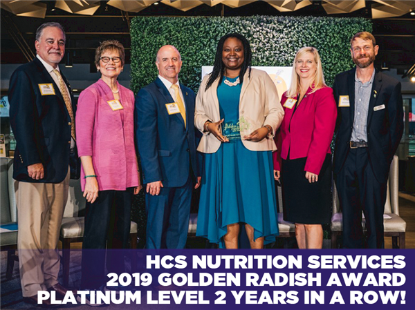 HCS Nutrition Services 2019 Golden Radish Award Platinum Level 2 Years in a Row!