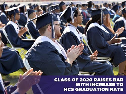 Class of 2020 Raises Bar with Increase to HCS Graduation Rate