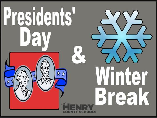 Presidents' Day & Winter Break - Henry County Schools