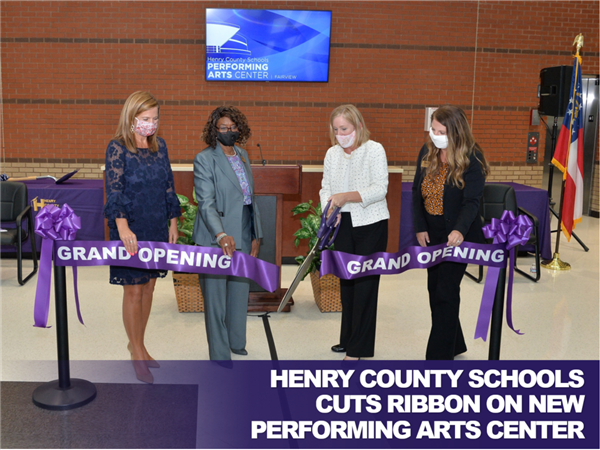 Henry County Schools Cuts Ribbon on New Performing Arts Center