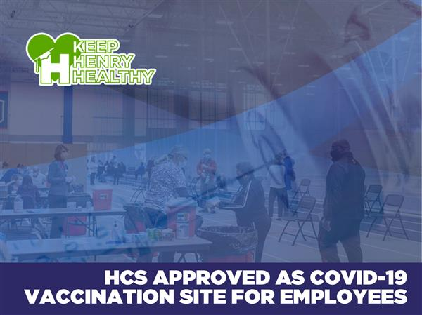 HCS Approved as COVID-19 Vaccination Distribution Site for Employees