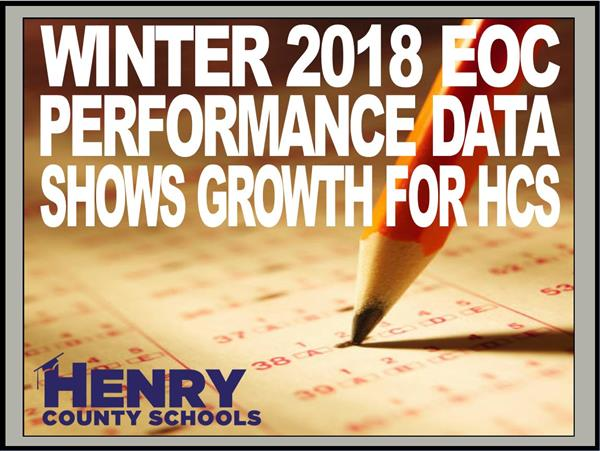 Winter 2018 EOC Performance Data Shows Growth for HCS