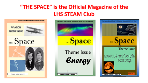 Theme Issues of  THe Space, the Official Joiurnal of the LHS STEAM  Club