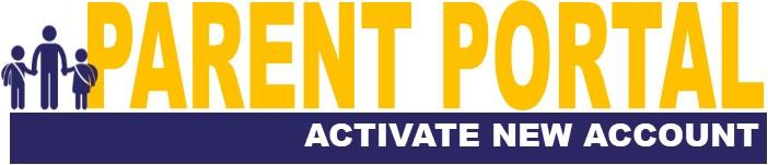 Parent Portal Activation Information