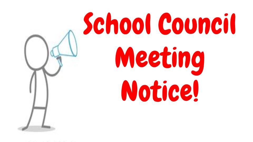 DMS School Council Meeting Notice!