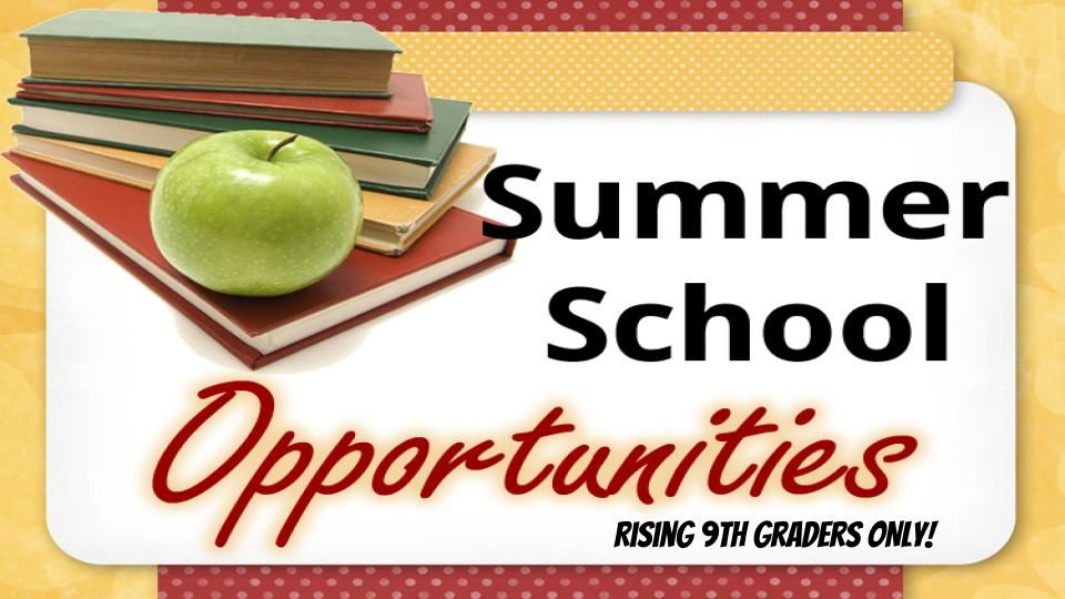 Summer School Opportunity for High School Credits