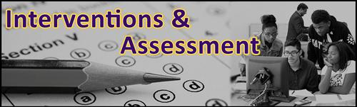 Interventions and Assessment