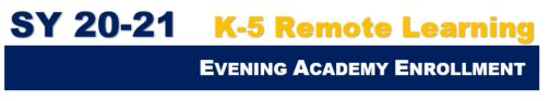 ES Remote Learning Evening Academy