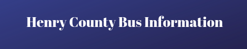 Henry County Bus Information