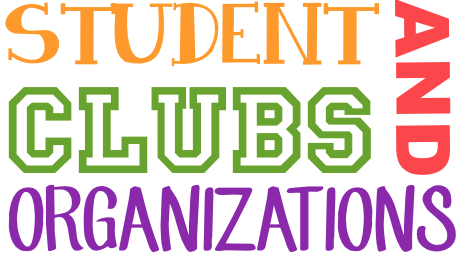 Join a Club or an Organization TODAY!
