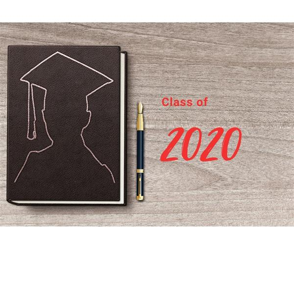 Class of 2020 - Important Dates and Graduation Information