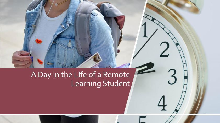 A Day in the Life of a Remote Learning Student