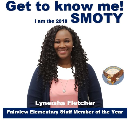 Our 2018 Staff Member of the Year: Ms. Lyneisha Fletcher