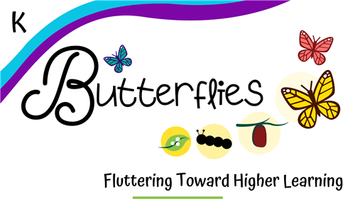 Theme: Butterflies Fluttering Toward Higher Learning