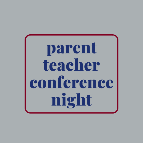 Parent Teacher Conference Night is Monday, January 28. Click here to make up to three (3) appointments.