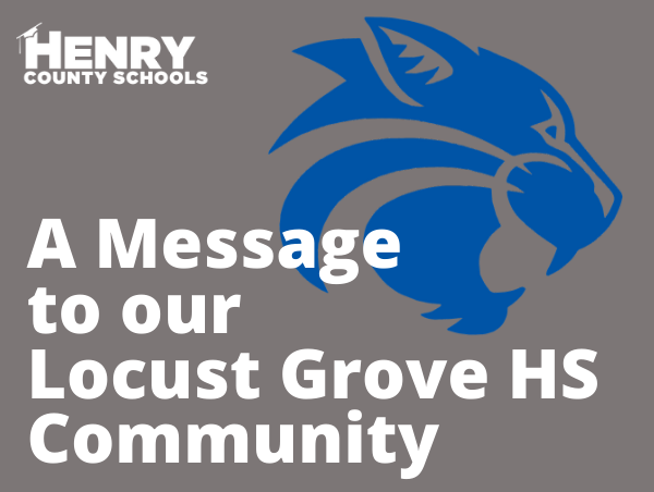 A Message to our Locust Grove HS Community