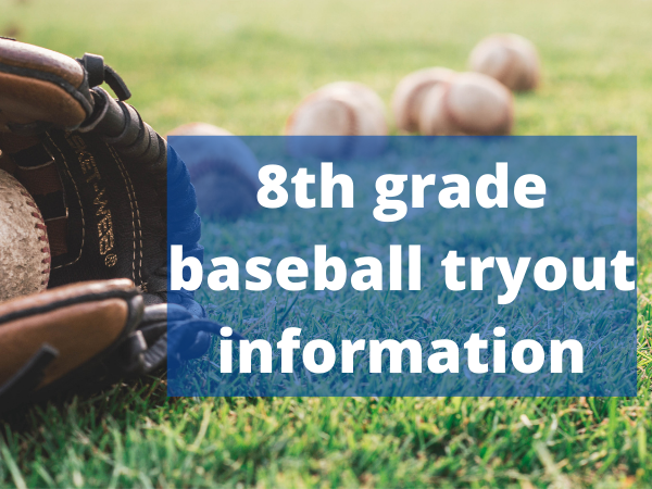 8th grade baseball tryouts