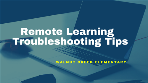 Remote Learning Troubleshooting Tips