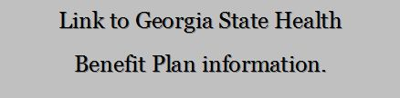Link to Georgia State Health Benefit Plan information.