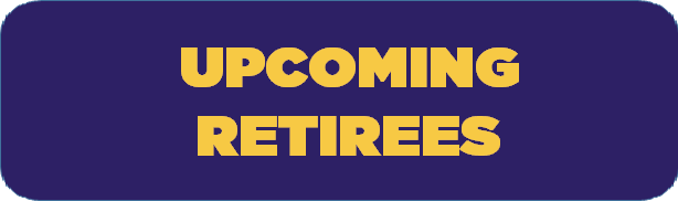 Upcoming Retirees