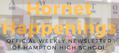 "Check Out ""Hornet Happenings,"" the HHS Weekly Newsletter!"