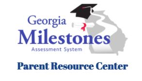 Georgia Milestones Parent Resources