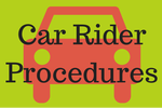 Car Rider Procedures