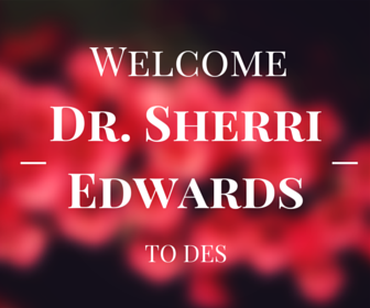 Welcome Dr. Edwards