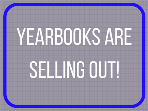 yearbooks are selling out
